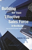 Cover image of Building the Most Effective Sales Force in the World