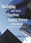 Book Cover for Building the Most Effective Sales Force in the World