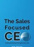 Book Cover of The Sales Focused CEO